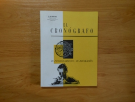 """""""EL CRONOGRAFO"""" / SUIZO"""