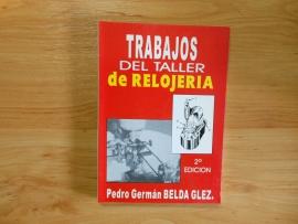 """""""TRABAJOS DE TALLER EN LA RELOJERÍA"""" / BERGEON 7810-S"""